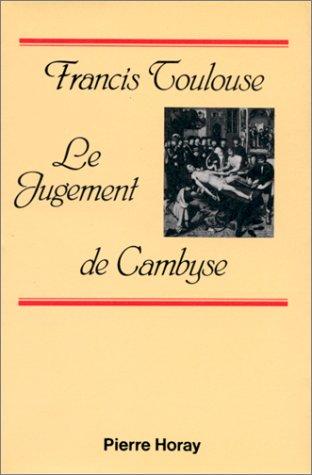 Le Jugement De Cambyse [Paperback] [Jan 01, 1984] Unknown