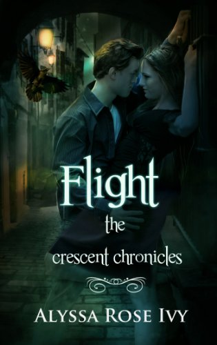 Flight (The Crescent Chronicles Book 1) by [Ivy, Alyssa Rose]