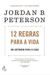 12 Regras para a Vida Um antídoto para o caos (Portuguese Edition) Paperback