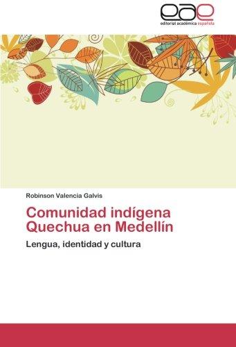 Download Comunidad Indigena Quechua En Medellin Valencia Galvis