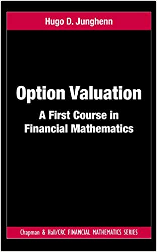 Option valuation a first course in financial mathematics chapman option valuation a first course in financial mathematics chapman and hallcrc financial mathematics series 1st edition kindle edition fandeluxe Choice Image