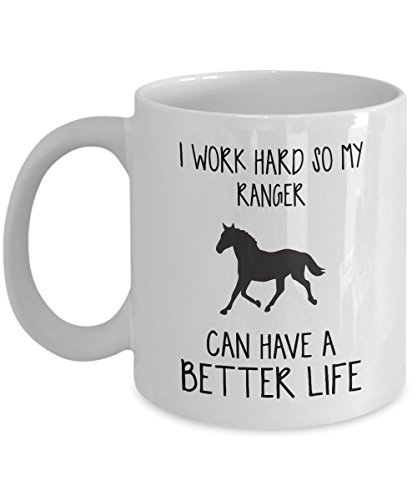 Ranger Mug - I Work Hard So Can Have A Better Life - Funny Novelty Ceramic Coffee & Tea Cup Cool Gifts For Men Or Women With Gift