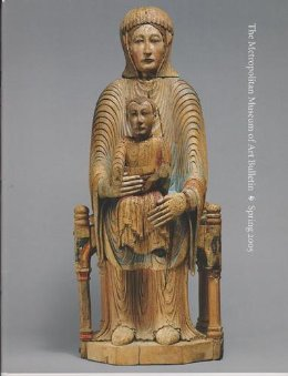 Medieval Sculpture at the Metropolitan 800-1400 (The Metropolitan Museum of Art Bulletin, Spring 2005, Volume LXII, Number - Sculpture Medieval