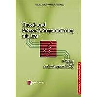 Thread- und Netzwerk-Programmierung mit Java.