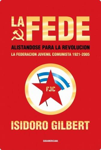 La Fede: Alistándose para la revolución. La federación juvenil ...