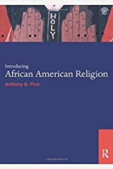 Introducing African American Religion (World Religions)