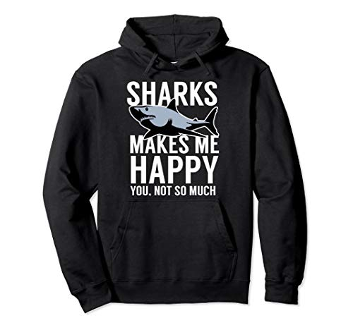 Sharks Make Me Happy You Not So Much