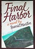 Final Harbor, David Lozell Martin, 003069504X