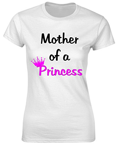 - Women Mother of a Princess T Shirt Mom Daughter White X-Large