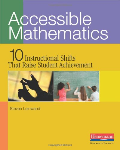 Accessible Mathematics: Ten Instructional Shifts That Raise Student - Wild Math West