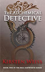 The Alchemical Detective (A Riga Hayworth Paranormal Mystery Book 2)