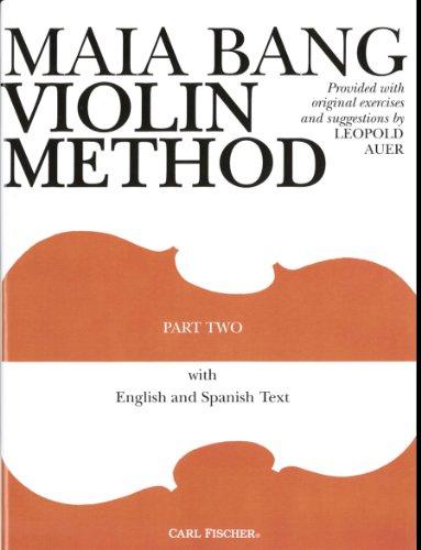 O43 - Maia Bang Violin Method (English and Spanish Text) - Part 2 (English and Spanish Edition) [Leopold Auer] (Tapa Blanda)