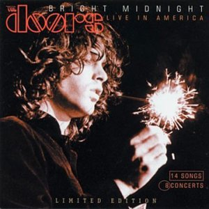 Bright Midnight: Live in America (Limited Edition) & Doors - Bright Midnight: Live in America (Limited Edition ... Pezcame.Com