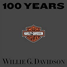 100 Years of Harley-Davidson