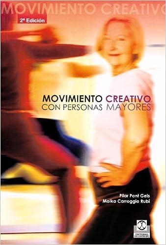 Ebooks y descarga gratuita. Movimientos Creativos Con Personas Mayores (Tercera Edad) in Spanish PDF CHM