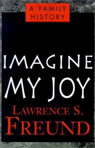 Imagine My Joy: A Family History ebook