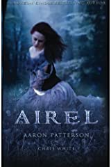 Airel: The Discovering (The Airel Saga, Book 2: Part 2-4) (Volume 2)