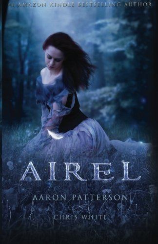 Airel: The Discovering (The Airel Saga, Book 2: Part 2-4) (Volume 2) ebook