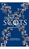 img - for Global Scots: Making it in the Modern World book / textbook / text book