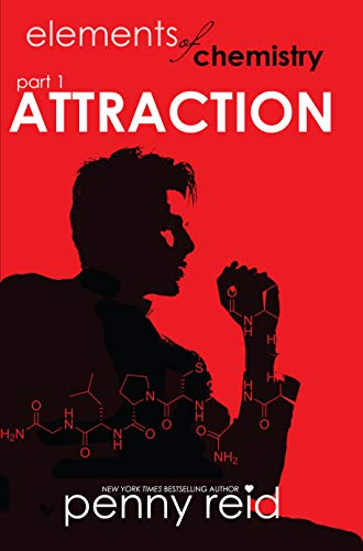 ATTRACTION: Elements of Chemistry (Hypothesis Series Book 1) by [Reid, Penny]