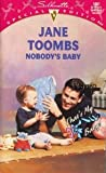 img - for Nobody's Baby (That's My Baby) (Silhouette Special Edition, No 1081) book / textbook / text book