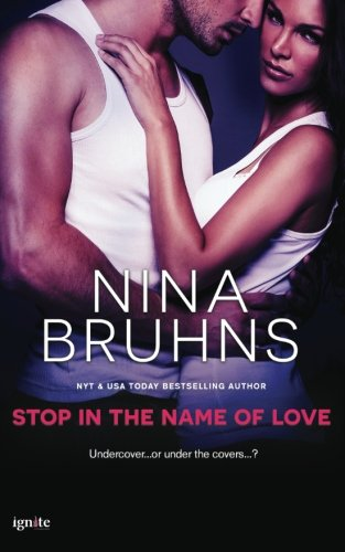 book cover of Stop In The Name of Love