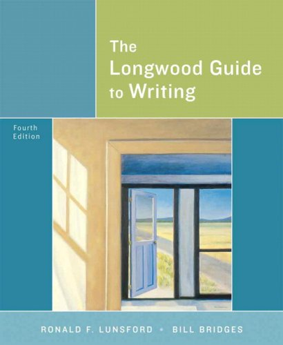 The Longwood Guide to Writing (4th Edition)