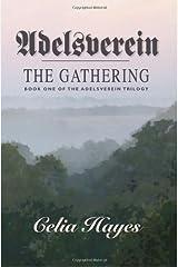 Adelsverein: The Gathering by Celia Hayes (2012-01-20) Paperback