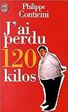 J'ai perdu cent vingt kilos