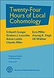 Twenty-Four Hours of Local Cohomology (Graduate Studies in Mathematics)