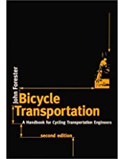 Bicycle Transportation: A Handbook for Cycling Transportation Engineers