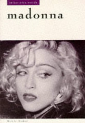 Madonna in Her Own Words (In Their Own Words) by Omnibus Press