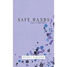 Safe Hands: Poems & Short Stories