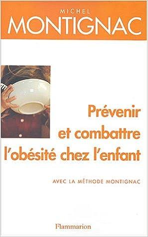 Téléchargement Prévenir et Combattre l'obésité chez l'enfant pdf ebook