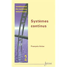 Modelisation Syst.mecaniques T.2-systemes Continus