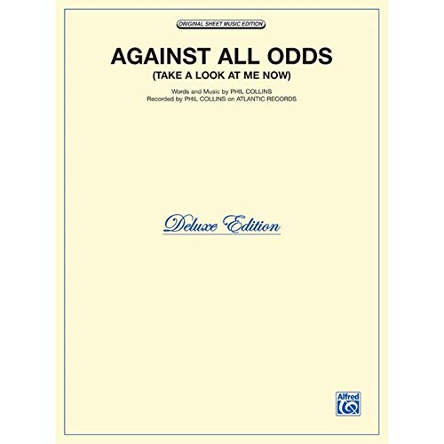 Against All Odds (Take a Look at Me Now) - Sheet Music (Phil Collins, Piano/Vocal/Chords)