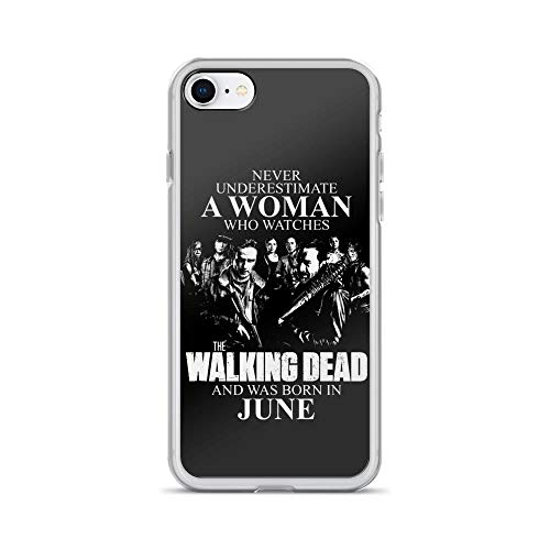 iPhone 7/8 Pure Clear Case Cases Cover Never Underestimate A Woman Who Watches The Walking Dead and was Born in June]()