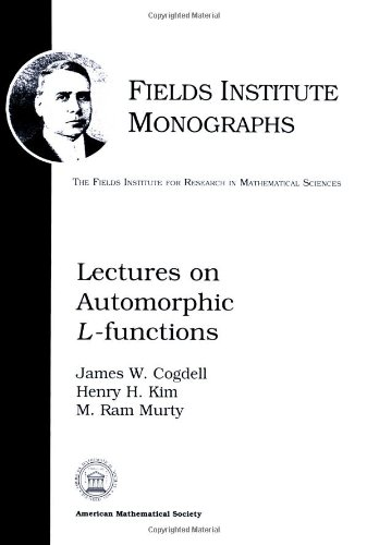 Lectures on Automorphic $L$-functions (Fields Institute Monographs)