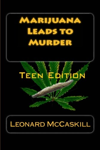 Marijuana Leads to Murder - Marijuana Lead