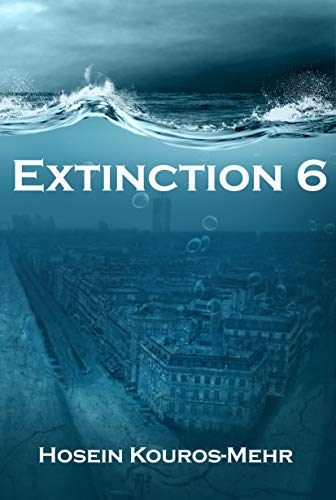 Extinction 6 by [Kouros-Mehr, Hosein]