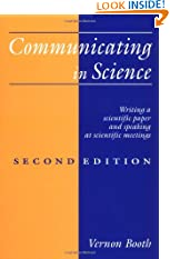 Communicating in Science: Writing a Scientific Paper and Speaking at Scientific Meetings (2nd Edition) (Paperback)