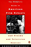 img - for The Complete Guide to American Film Schools and Cinema and Television Courses book / textbook / text book
