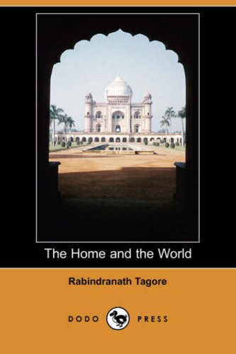 Read Online The Home and the World (Dodo Press) ebook