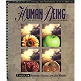 img - for Human Being: A Manual for Happiness, Health, Love, and Wealth book / textbook / text book