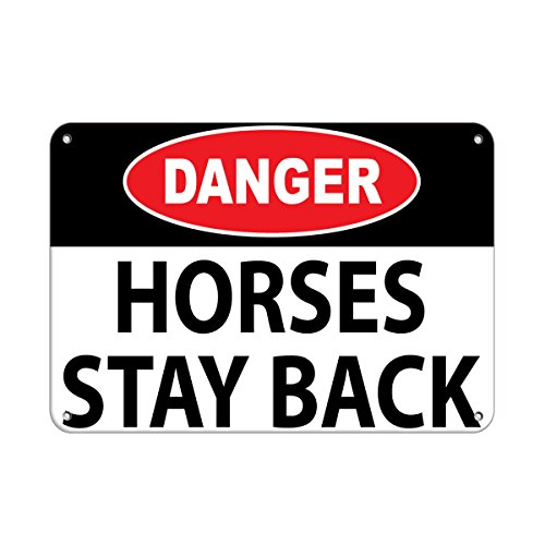 Danger Horses Stay Back Traffic Sign Aluminum Metal Sign 10 in x 14 in Custom Warning & Saftey Sign Pre-drilled Holes for Easy mounting