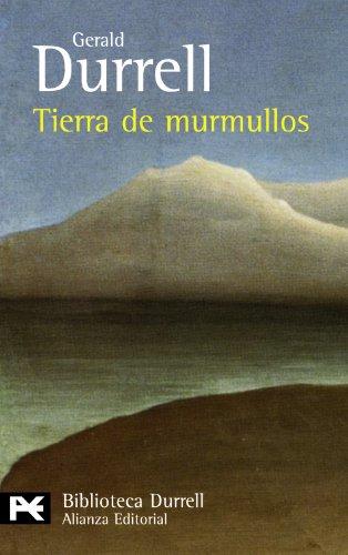 Tierra de murmullos (El Libro De Bolsillo - Bibliotecas De Autor - Biblioteca Durrell)