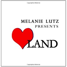 Love Land by Melanie Lutz (2011-03-30)
