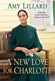 A New Love for Charlotte (A Wells Landing Romance Book 11) - Kindle edition by Lillard, Amy. Religion & Spirituality Kindle eBooks @ Amazon.com.
