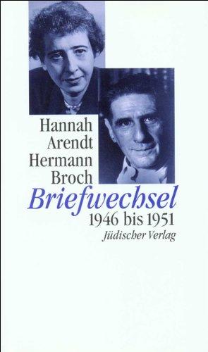 Briefwechsel: 1946 bis 1951 Gebundenes Buch – 25. Oktober 1996 Paul Michael Lützeler Hannah Arendt Hermann Broch 3633541136