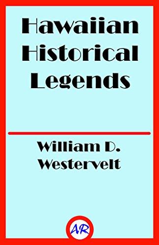 Hawaiian Historical Legends - Hawaiian Historical Legends (Illustrated)